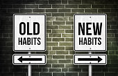 old habits versus new habits