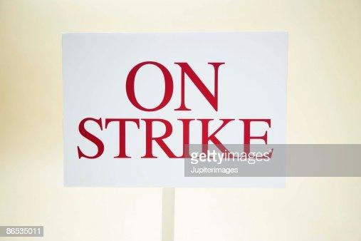 On strike sign : Stock Photo