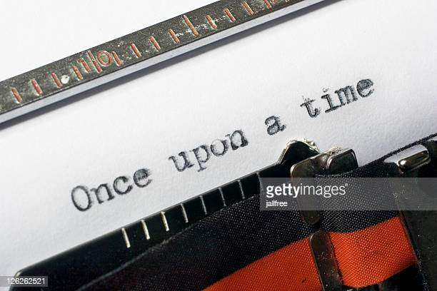 Once upon a time being written on typewriter