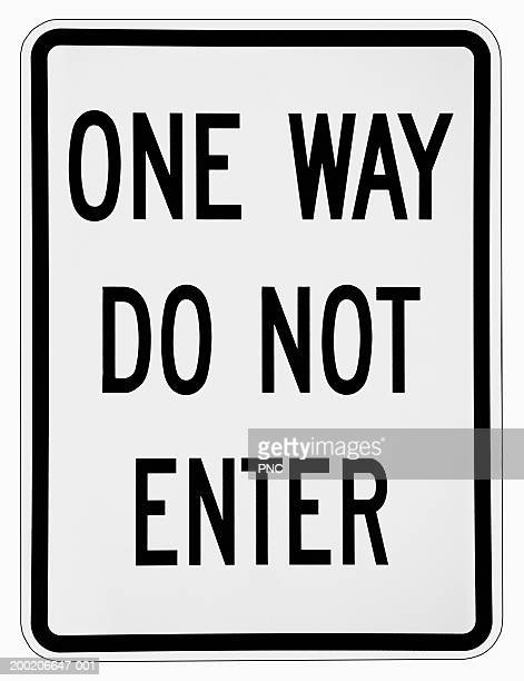 'One Way Do Not Enter' road sign