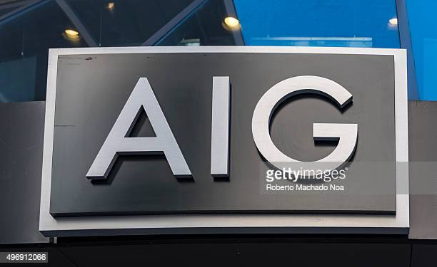 AIG or American International Group signage on its building in New York AIG is an American multinational insurance corporation with operations in 130...