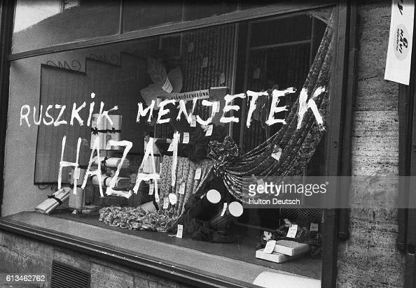 AntiRussian Slogan On Shop Window Additional Hulton Text Hungary's Last Battle For FreedomThe Russian action in Hungary in suppressing the revolution...