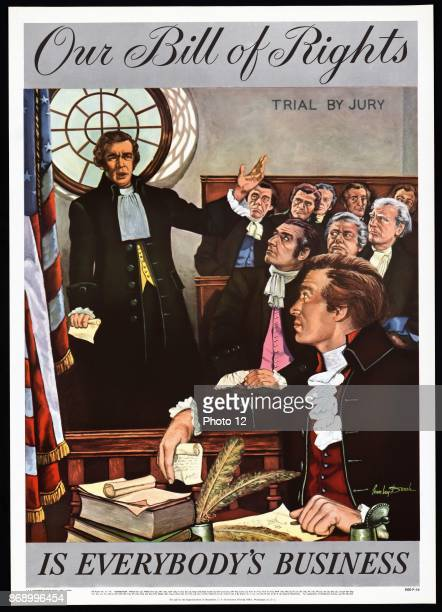 Our Bill of Rights is everybody's business Print shows an early American courtroom scene labeled Trial by Jury with a man possibly a jury foreman...