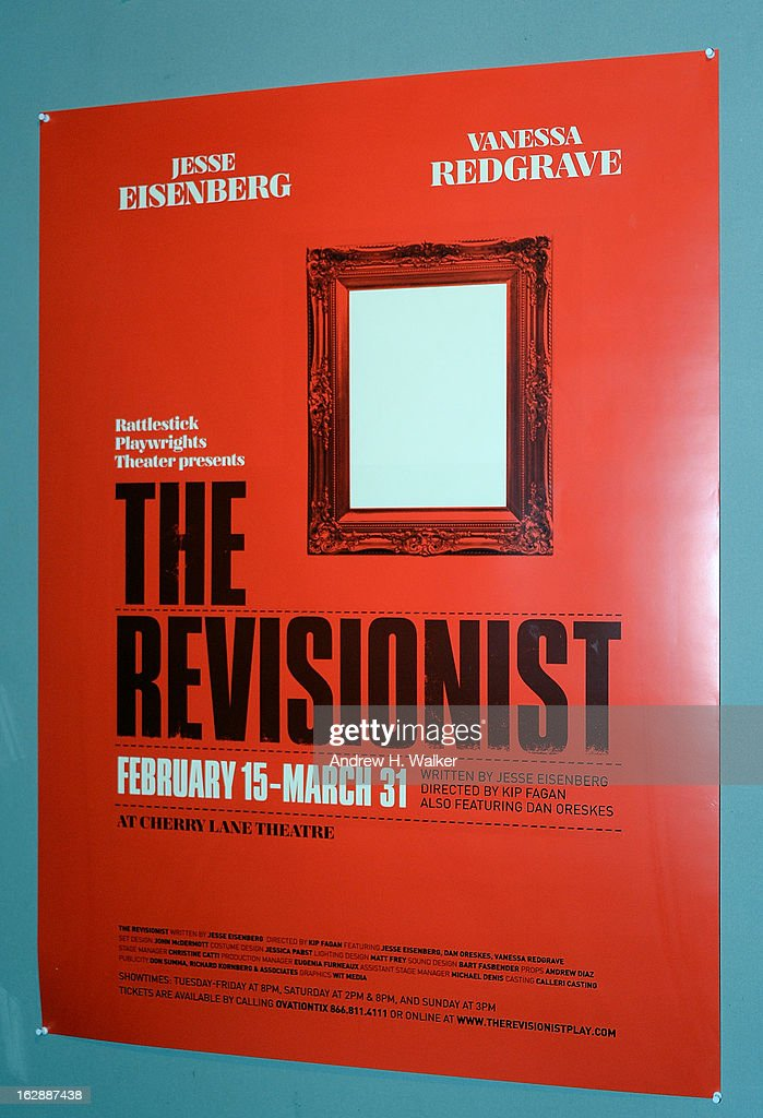 Overview of the poster for 'The Revisionist' opening night at Cherry Lane Theatre on February 28, 2013 in New York City.