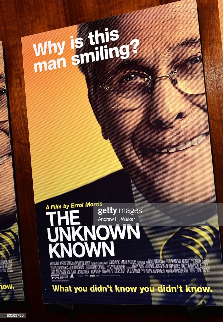Overview of the 'The Unknown Known' movie poster during a screening at Museum of Art and Design on March 25, 2014 in New York City.