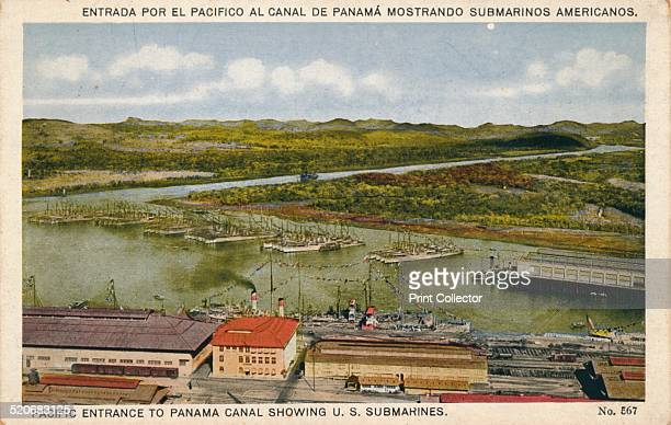 Pacific Entrance to Panama Canal Showing US Submarines c1920s The idea of building a canal between the Atlantic and Pacific Oceans was first planned...