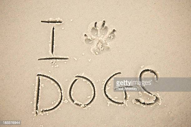 I Paw Print Dogs Message in Sand