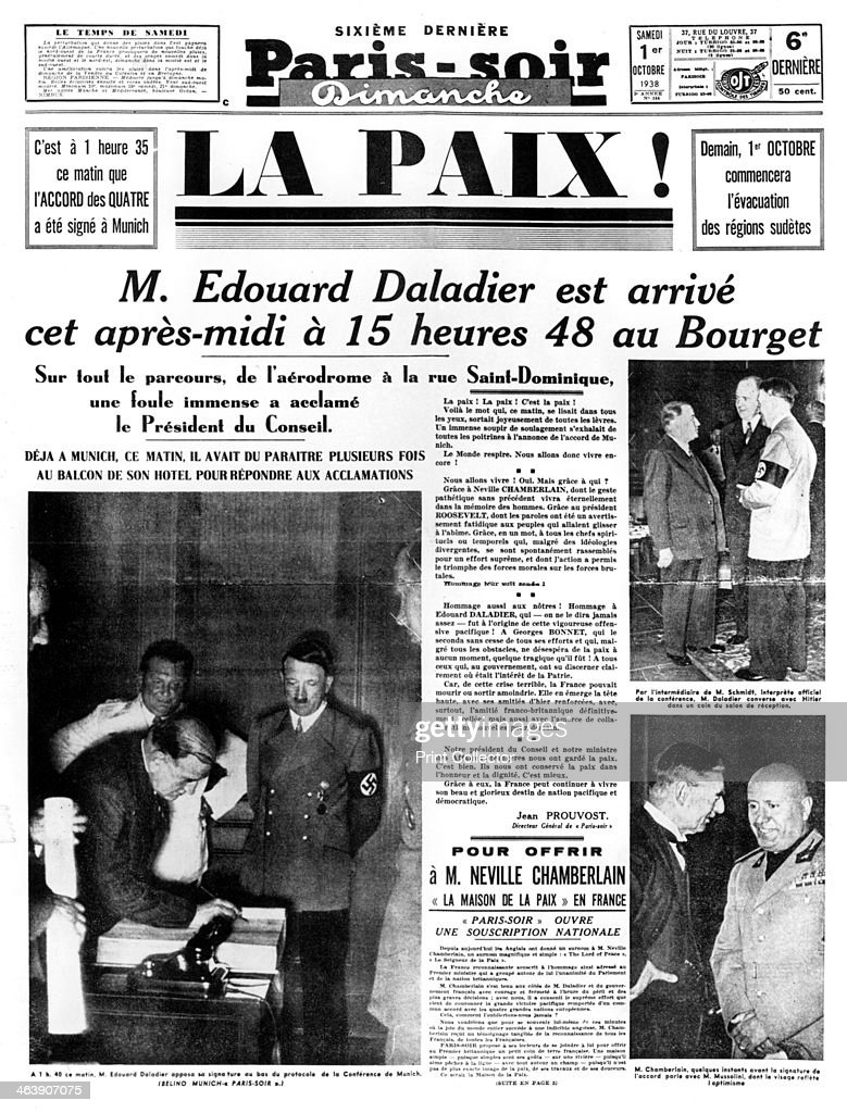 Peace front page of Parissoir newspaper 1 October 1938 The headline story reports the conclusion of the peace agreement at Munich between Britain...