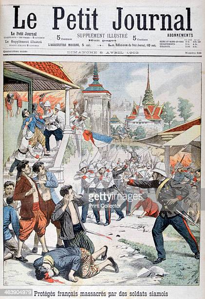 People under French protection massacred by Siamese soldiers Siam 1903 An illustration from Le Petit Journal 5th April 1903