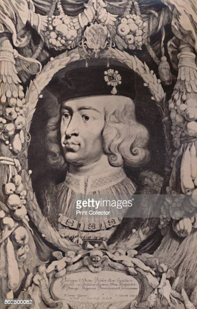 Philip I the Handsome King of Castile c 17th century From A Collection of Engraved Portraits Exhibited by the Late James Anderson Rose at the Opening...