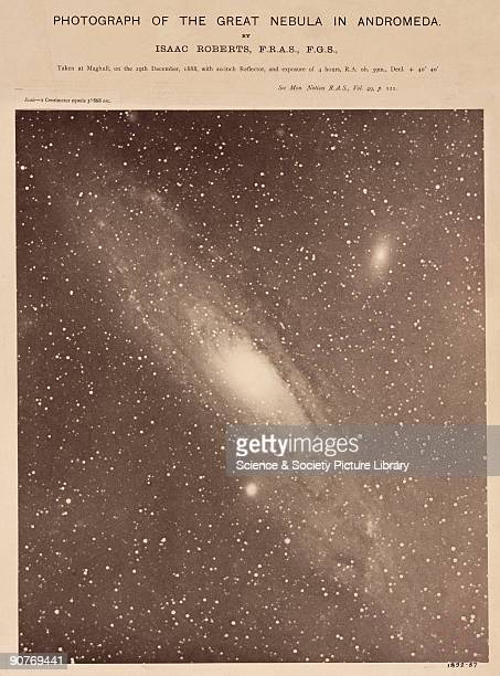 Photograph of the Andromeda Galaxy taken on 29 December 1888 with an exposure of 4 hours Dr Isaac Roberts an amateur astronomer and pioneer...