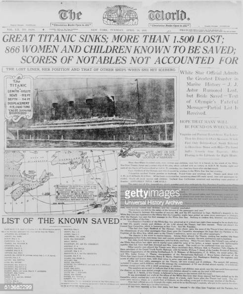 Photograph of the front page of The World headlining the sinking of the Titanic in 1912 RMS Titanic was a British passenger liner that sank in the...