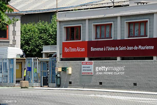 A picture taken on July 12 2013 shows the entrance of the Rio Tinto Alcan aluminum factory in SaintJeandeMaurienne southeast of France Heads of Rio...