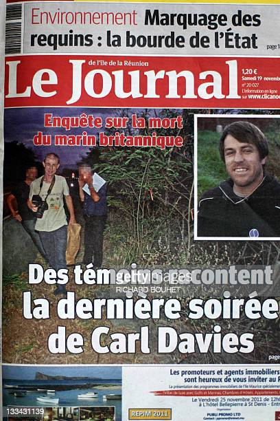 A picture taken on November 19 2011 shows the frontpage of a local daily newspaper 'Le Journal de l'Ile de la Réunion' reading 'witnesses tell the...