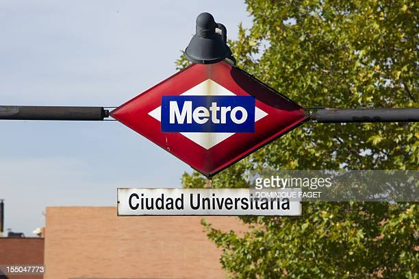 A picture taken on October 31 2012 shows the subway entrance of the Spanish Universidad Complutense de Madrid AFP PHOTO/DOMINIQUE FAGET