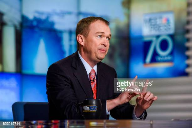 Mick Mulvaney Director Office of Management and Budget appears on 'Meet the Press' in Washington DC Sunday March 19 2017