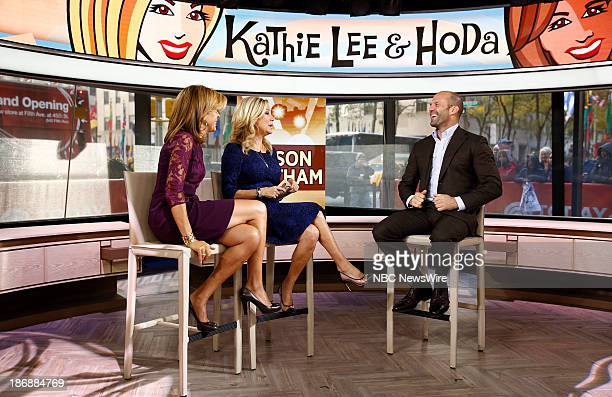 NBC News' Hoda Kotb Kathie Lee Gifford and actor Jason Statham appear on NBC News' 'Today' show on November 4 2013