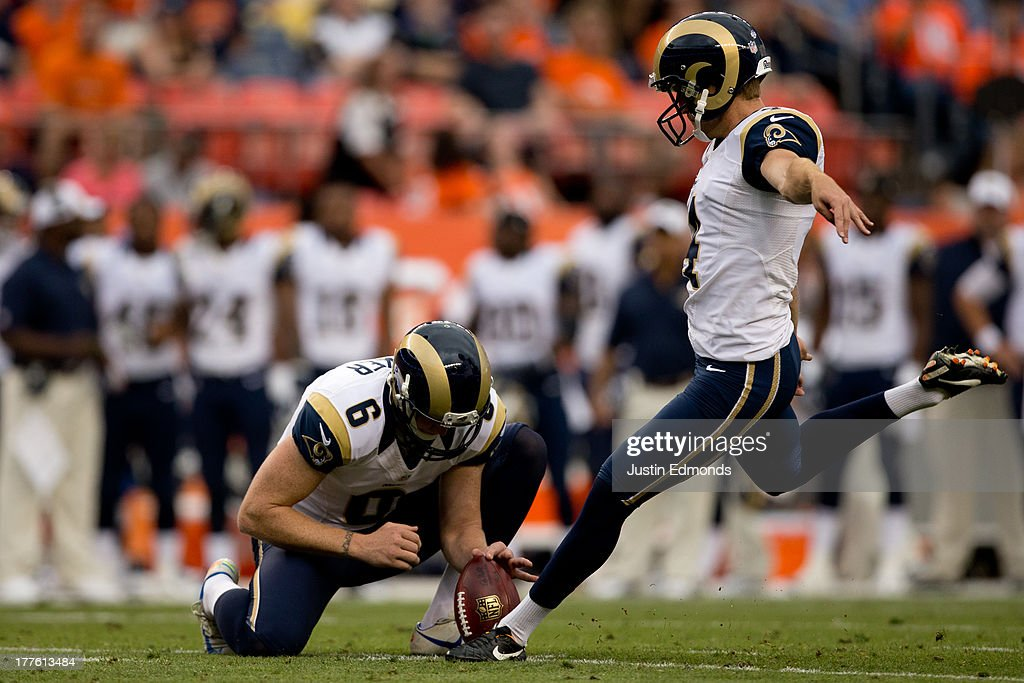 Place kicker Greg Zuerlein #4 of the St. Louis Rams makes a 35-yard field goal on a hold by Johnny Hekker #6 during the second quarter against the Denver Broncos at Sports Authority Field Field at Mile High on August 24, 2013 in Denver, Colorado.