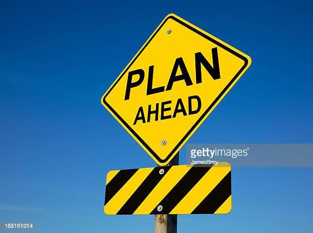 Plan Ahead Street Sign With Roadblock