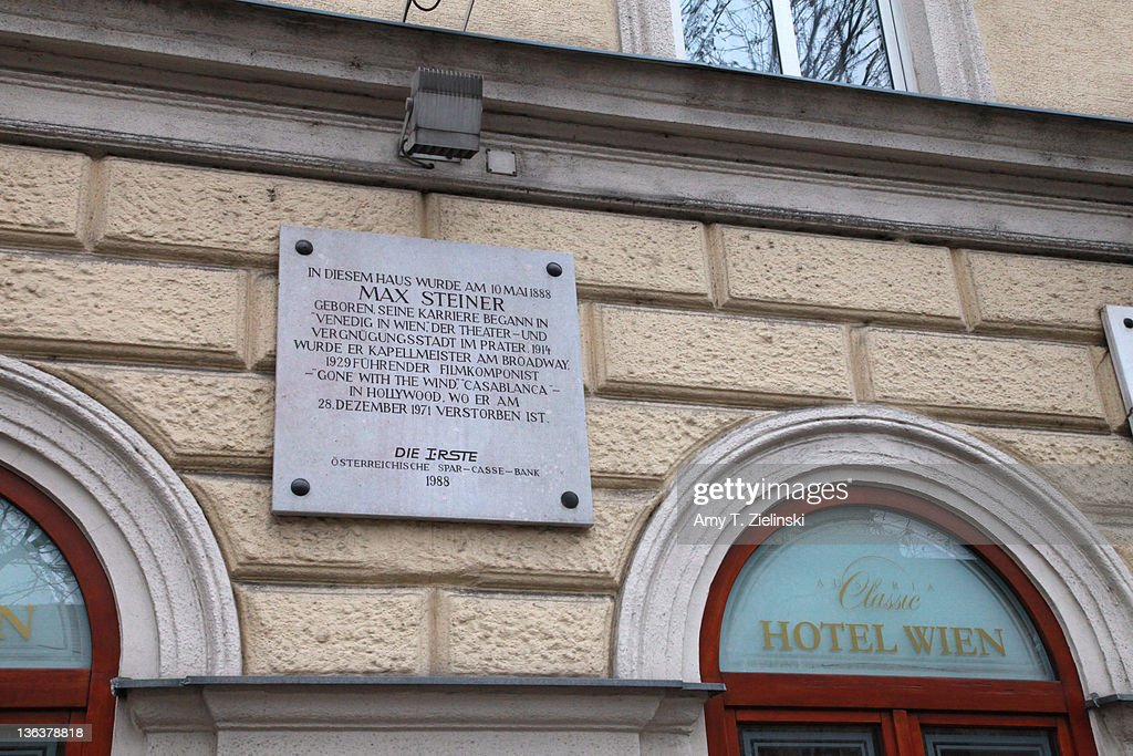 A plaque at the birthplace of Austrian film and theatre composer Max Steiner (1888 - 1971), Vienna, 17th November 2010. Steiner wrote the scores for the films 'King Kong', 'Casablanca' and 'Gone with the Wind'. The building is now the Hotel Wien.