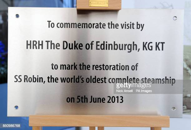 A plaque unveiled by the Duke of Edinburgh during a visit to inaugurate the SS Robin's new permanent home in Royal Victoria Dock east London the...