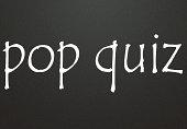 pop quiz sign