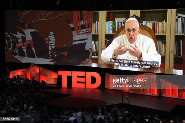 Pope Francis speaks during the TED Conference urging people to connect with and understand others during a video presentation at the annual...