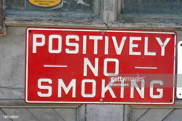 Positively No Smoking!