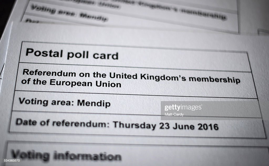 A postal poll card for the referendum on the UK's membership of the European Union on June 23 is displayed on May 26, 2016 in Bristol, England. Although the bookmakers odds currently being offered indicate that the chance of a Brexit occuring is unlikely, doubt over the accuracy of the polls means some uncertainty still remains to the eventual outcome.