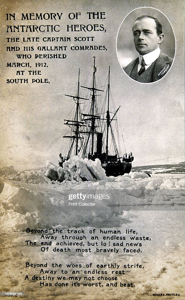 Postcard commemorating Captain Scott's ill-fated expedition to the South Pole, c1912. Robert Falcon Scott (1868-1912) English antarctic explorer (inset) and his ship the 'Terra Nova' trapped in ice. Scott's final expedition left London on 1 June 1910 bound for the South Pole. He reached the Pole on 17 January 1912, only to find that the Norwegian expedition under Amundsen had beaten them to their objective by a month. Delayed by blizzards, and running out of supplies, Scott and his team died at the end of March. Their bodies and diaries were found eight months later.