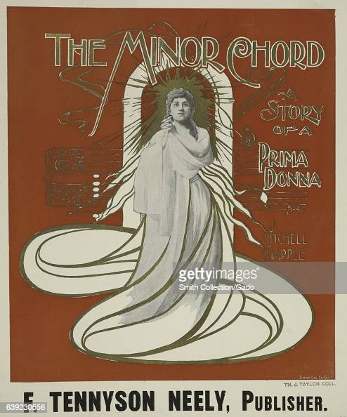 Poster advertisement for a book titled The Minor Chord the Story of a Prima Donna by Mitchell Happle depicting a woman in long robes 1903 From the...