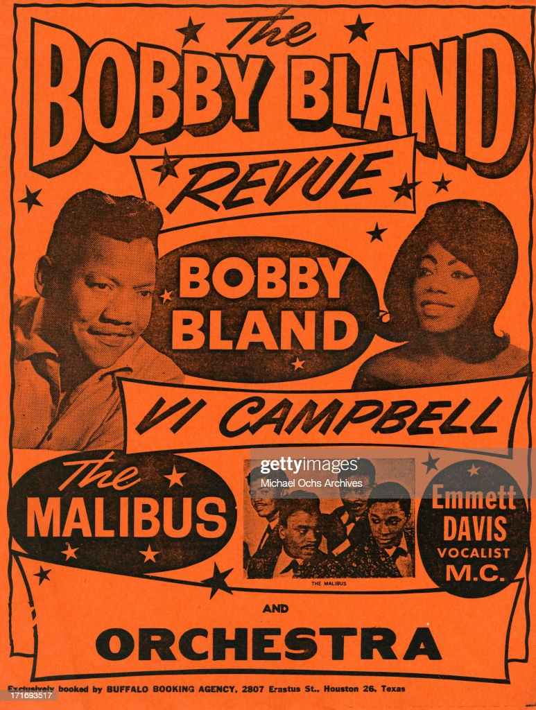 A poster advertisement for 'The Bobby Bland Revue' featuring Bobby Bland Vi Campbell The Malibus Emmett Davis Vocalist MC and Orchestra in circa 1964