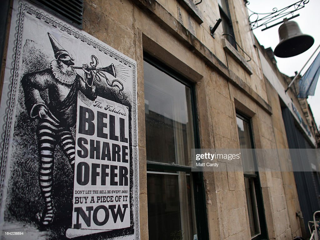 A poster advertises the Bell share offer is displayed outside the Bell Inn in Walcot Street on March 21, 2013 in Bath, England. Customers of the popular music venue have raised 720000 GBP to buy the pub from its current owner in a campaign to save it, which has been backed by rock stars including Robert Plant and Peter Gabriel. When the pub was put up for sale, customers launched a buyout with shares priced from 500 GBP to 20,000 GBP to initially raise 500,000 GBP with a loan to cover the shortfall in the asking price of 925,000 GBP.