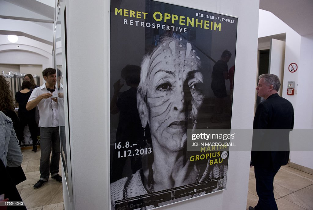 A poster advertising the Meret Oppenheim Retrospective is on display at the Martin-Gropius-Bau museum in Berlin on August 15, 2013. The retrospective at the Martin-Gropius-Bau marks the centenary of German-born Swiss surrealist artist Meret Oppenheim's birth in Berlin on 6 October 1913, and opens from 16 August to 1 December 2013. AFP PHOTO / JOHN MACDOUGALL
