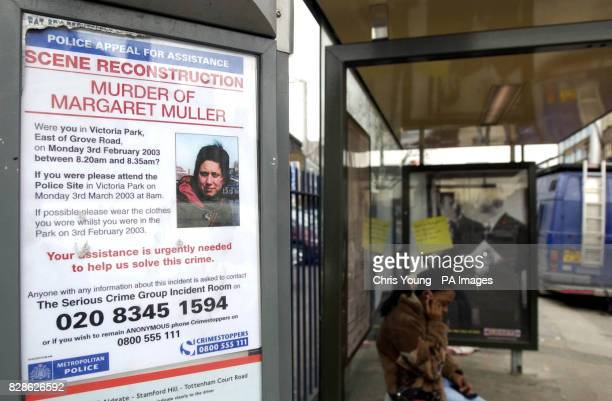 A poster appealing for infomation relating to the murder of Margaret Muller posted at a bus stop in Hackney east London The American artist was...