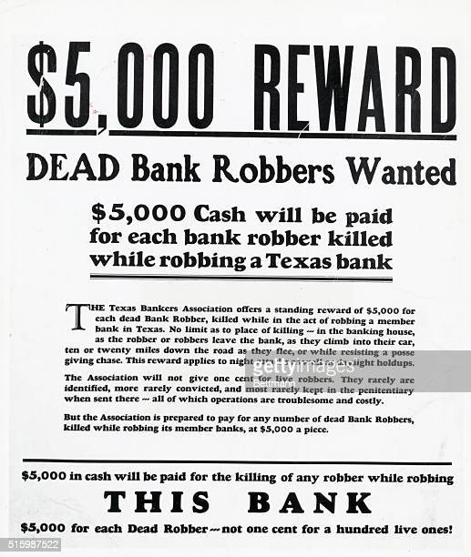 Poster at a Texas bank offering a $5000 reward for any and each dead bank robber killed while robbing a bank Undated illustration