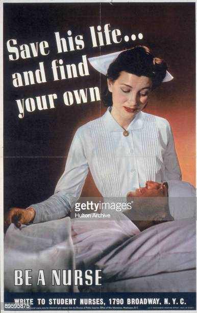 Poster depicts a female nurse as she stands over a man who lies on a bead with his head bandaged accompanied by the text 'Save His Lifeand Find Your...