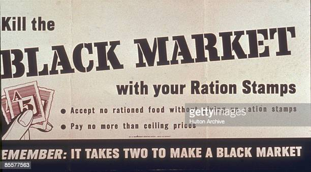 Poster entitled 'Kill the Black Market with Ration Stamps Remember It Takes Two to Make a Black Market' features a small illustration of a ration...
