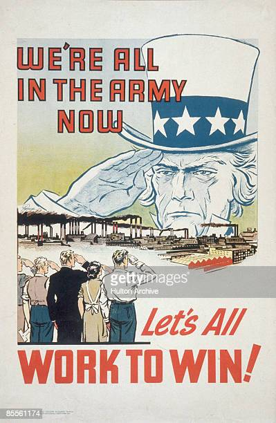Poster entitled 'We're All in the Army Now Let's All Work to Win' depicts a group of men and women saluting the massive spectral head of Uncle Sam...