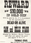 Poster for $10000 reward issued c1880 by the US Government for the capture of the outlaws Sam and Belle Starr Myra Maybelle Shirley Reed known as...