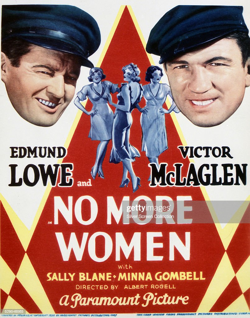 A poster for Albert S. Rogell's 1934 adventure film 'No More Women', starring Edmund Lowe and Victor McLaglen.