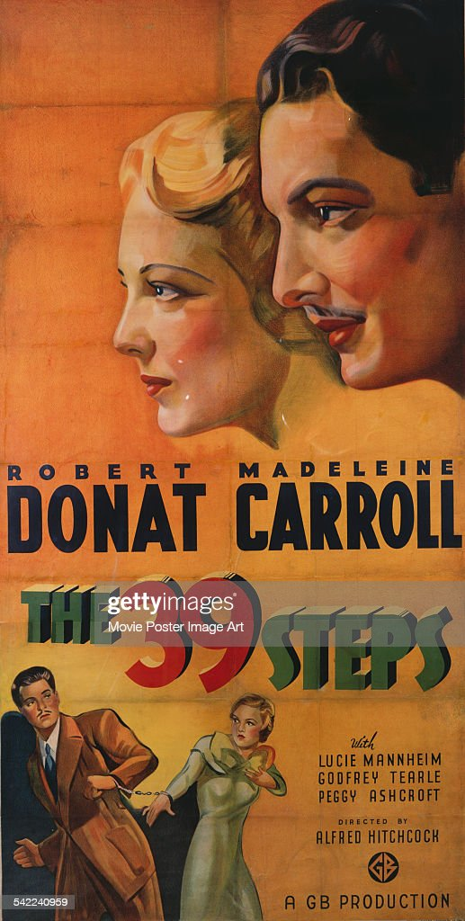A poster for Alfred Hitchcock's 1935 mystery film 'The 39 Steps' starring <a gi-track='captionPersonalityLinkClicked' href=/galleries/search?phrase=Robert+Donat&family=editorial&specificpeople=210842 ng-click='$event.stopPropagation()'>Robert Donat</a> and <a gi-track='captionPersonalityLinkClicked' href=/galleries/search?phrase=Madeleine+Carroll&family=editorial&specificpeople=216347 ng-click='$event.stopPropagation()'>Madeleine Carroll</a>.