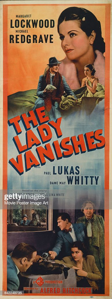A poster for Alfred Hitchcock's 1938 comedy film 'The Lady Vanishes' starring Margaret Lockwood, Michael Redgrave, Paul Lukas, and Dame May Whitty.