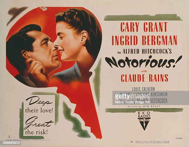 A poster for Alfred Hitchcock's 1946 drama 'Notorious' starring Cary Grant and Ingrid Bergman