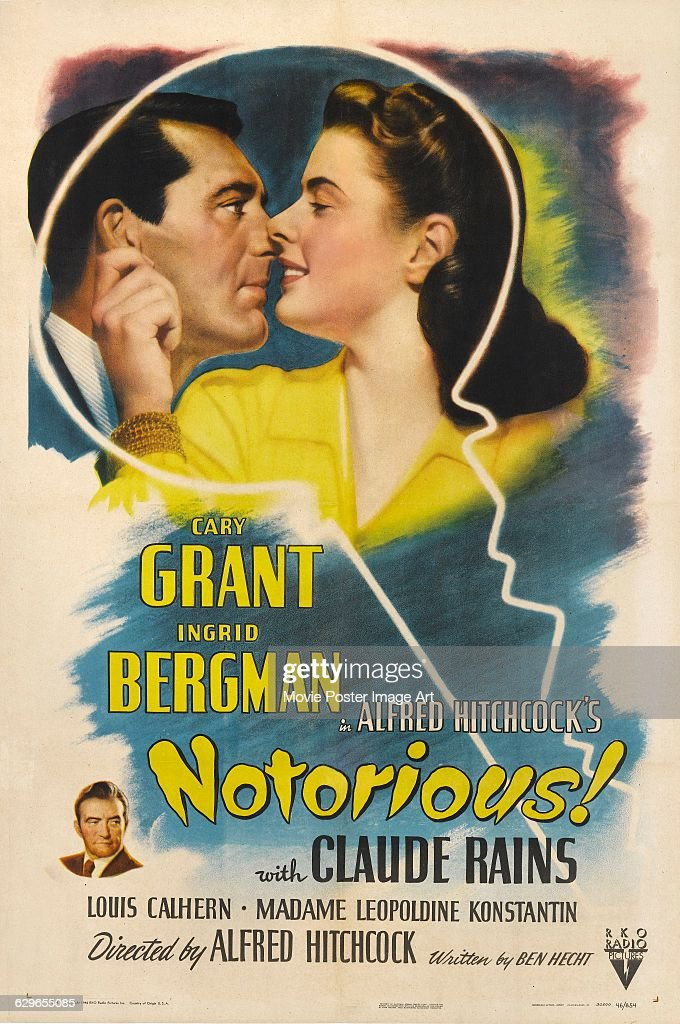 A US poster for Alfred Hitchcock's 1946 spy thriller, 'Notorious', starring <a gi-track='captionPersonalityLinkClicked' href=/galleries/search?phrase=Cary+Grant&family=editorial&specificpeople=90519 ng-click='$event.stopPropagation()'>Cary Grant</a>, <a gi-track='captionPersonalityLinkClicked' href=/galleries/search?phrase=Ingrid+Bergman&family=editorial&specificpeople=70003 ng-click='$event.stopPropagation()'>Ingrid Bergman</a> and <a gi-track='captionPersonalityLinkClicked' href=/galleries/search?phrase=Claude+Rains&family=editorial&specificpeople=228466 ng-click='$event.stopPropagation()'>Claude Rains</a> (bottom). The film was produced by RKO Radio Pictures.