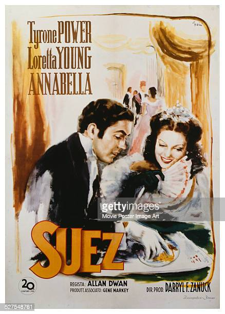 A poster for Allan Dwan's 1938 drama 'Suez' starring Tyrone Power and Loretta Young
