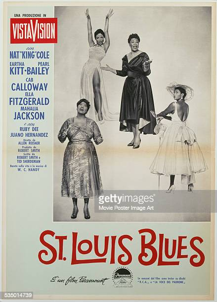 A poster for Allen Reisner's 1958 biopic 'St Louis Blues' starring Mahalia Jackson Ella Fitzgerald Eartha Kitt and Pearl Bailey