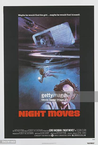 A poster for Arthur Penn's 1975 thriller 'Night Moves' starring Gene Hackman