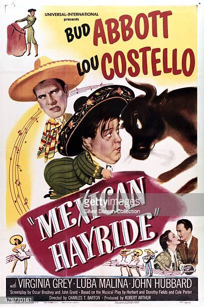 A poster for Charles Barton's 1948 Abbott and Costello comedy 'Mexican Hayride' starring Bud Abbott and Lou Costello