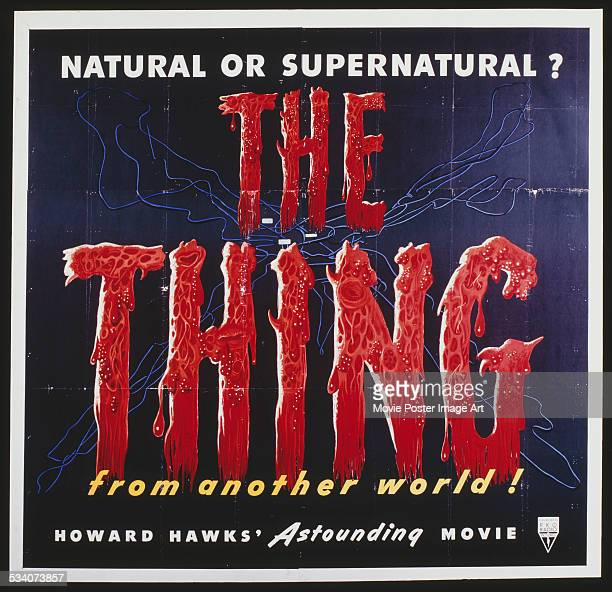 A poster for Christian Nyby's 1951 science fiction horror film 'The Thing From Another World' starring Kenneth Tobey and Margaret Sheridan
